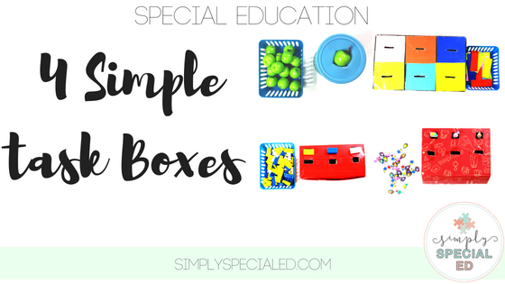 Special Education Is Really Tough >> 4 Simple Task Boxes Simply Special Ed